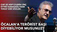 Öcalan'a terörist başı diyebiliyor musunuz?(Göktuğ ŞEREMETLİ)