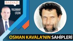 Osman Kavala'nın sahipleri