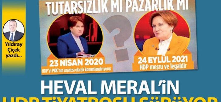 Heval Meral'in HDP tiyatrosu sürüyor