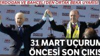 Erdoğan ve Bahçeli'den ortak beka uyarısı