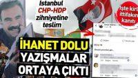 İşte CHP-HDP ittifakının kanıtı! Skandal yazışmalar ortaya çıktı .