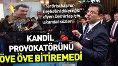 Terörist Demirtaş'ın çizgisinde maskesi düşen Ekrem!