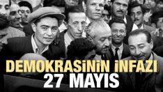 Demokrasinin infazı: 27 Mayıs
