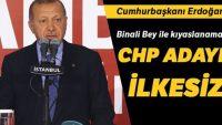 Cumhurbaşkanı Erdoğan: CHP adayı ilkesiz