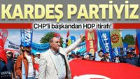 CHP'li başkan Musa Yılmaz itiraf etti: HDP kardeş partimizdir