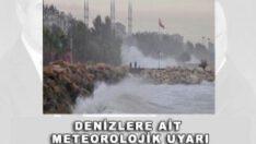 Denizlere Ait Meteorolojik Uyarı