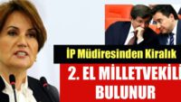 """""""İP Müdiresinden Kiralık 2. El Milletvekili Bulunur"""".."""