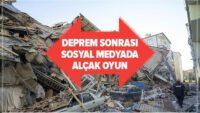 Elazığ depremi sonrası sosyal medyada alçak oyun!
