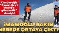 """""""Kılıçdaroğlu """"Ekrem Bey'iElazığ'a gönderdik"""" demişti!"""