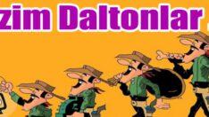 Daltonlar işbaşında!