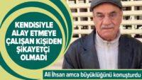 Ali İhsan Yavaşça kendisiyle alay etmeye çalışan kişiden şikayetçi olmadı