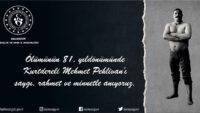 Kurtdereli Mehmet Pehlivan'ı vefatının 81. yıldönümünde saygı, rahmet ve minnetle anıyoruz.