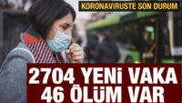 Sağlık Bakanlığı duyurdu: Koronavirüste son durum!