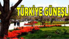 Tüm Türkiye güneşli