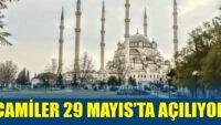 """""""29 Mayıs'ta camilerimize kavuşacağız, hasret ve özlem bitecek"""""""