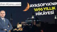 Ayasofya'nın 1696 yıllık hikâyesi