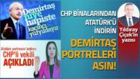 CHP binalarından Atatürk'ü indirin, Demirtaş portreleri asın!