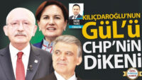 Kılıçdaroğlu'nun Gül'ü CHP'nin dikeni