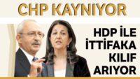 CHP'de HDP ile açık ittifak sesleri