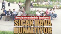 BALIKESİR VE İLÇELERİ SICAKTAN KAVRULUYOR!..