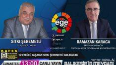 SITKI ŞEREMETLİ EGE TV'DE 40. YILINDA 12 EYLÜL'Ü ANLATIYOR