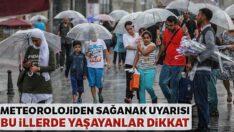 Marmara'nın güney ve doğusu, Kuzey Ege kıyıları için sağanak uyarısı!