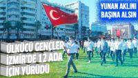 Ülkücü gençler İzmir'de 12 Ada için yürüdü