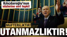 Bahçeli'den Kılıçdaroğlu'na tepki: Müfterilik ve utanmazlık…