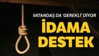 Siyasette yeni tartışma: İdam geri gelsin