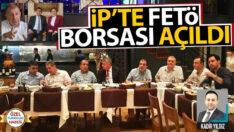 İP'te FETO borsası açıldı