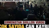 Ermenistan Gence ve Mingeçevir'i vurdu!