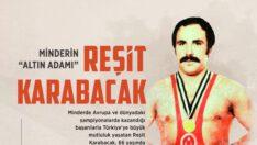Reşit Karabacak vefat etti!