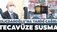 CHPGenel Başkanı KemalKılıçdaroğlu'na çağrı:Tecavüze susma