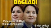 Akşener'in 'Biden' ve 'Haziran' vurgulu erken seçim çağrısı