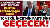 CHP'den 10 milletvekiliMuharrem İnce'nin partisine geçecek