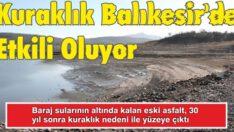 KURAKLIK BALIKESİR'DE ETKİLİ OLUYOR