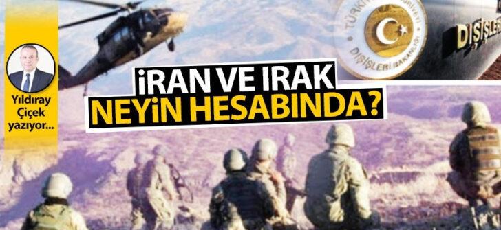 İran ve Irak neyin hesabında?