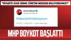 MHP'den Habertürk'e boykot! Bahçeli paylaştı:Habertürk TVİzlemiyorum
