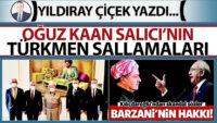 Oğuz Kaan Salıcı'nın Türkmen sallamaları