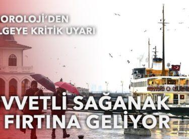 Marmara ve Kuzey Ege'ye sağanak geliyor