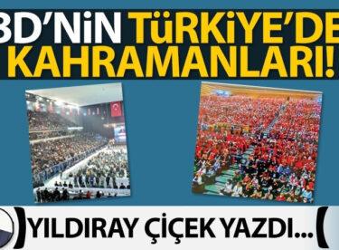 ABD'nin Türkiye'deki kahramanları!